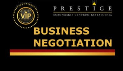 BUSINESS NEGOTIATION (two-day workshop, 16 teaching hours)