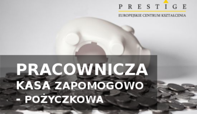 PRACOWNICZA KASA ZAPOMOGOWO – POŻYCZKOWA W 2019 r.